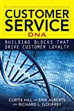 img - for Customer Service DNA: Building Blocks that Drive Customer Loyalty book / textbook / text book
