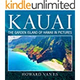 Kauai: The Garden Island of Hawaii in Pictures (Travel Picture Books)