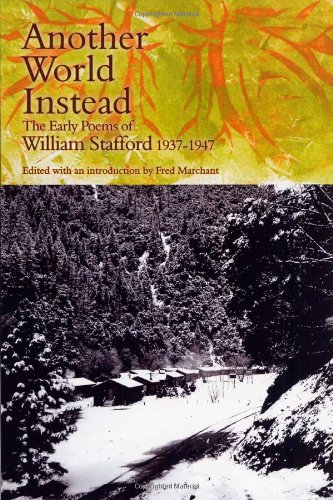 an analysis of the poem everyday life by william e stafford William stafford was a poet of the personal and the particular with an optimistic outlook, he wrote personally but not confessionally, and his particulars are sometimes regional but not provincial.