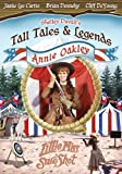 Shelley Duvall's Tall Tales & Legends - Annie Oakley