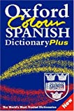 img - for Oxford Colour Spanish Dictionary Plus book / textbook / text book
