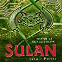 Risk Alleviator: Sulan, Episode 1.5 (       UNABRIDGED) by Camille Picott Narrated by Michele Carpenter