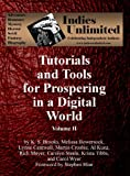 img - for Indies Unlimited: Tutorials and Tools for Prospering in a Digital World Volume II book / textbook / text book