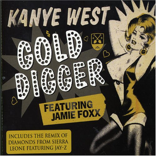 Kanye West - Gold Digger/Diamonds from Sierra Leone - Zortam Music