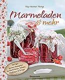 Kay-Henner Menge: Marmeladen & mehr