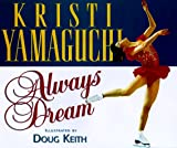 img - for Always Dream (Positively for Kids) book / textbook / text book