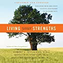 Living Your Strengths: Discover Your God-Given Talents and Inspire Your Community Audiobook by Albert L. Winseman, Donald O. Clifton, Curt Liesveld Narrated by James Foster