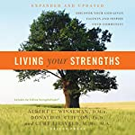 Living Your Strengths: Discover Your God-Given Talents and Inspire Your Community | Albert L. Winseman,Donald O. Clifton,Curt Liesveld