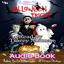 Halloween Fright: Halloween Town (       UNABRIDGED) by Amelia Picklewiggle Narrated by Tracey Norman