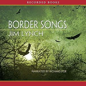 Border Songs Hörbuch