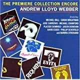 Andrew Lloyd Webber: The Premiere Collection Encore