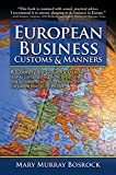 img - for European Business Customs & Manners: A Country-by-Country Guide to European Customs and Manners book / textbook / text book