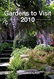 img - for Gardens to Visit 2010 book / textbook / text book