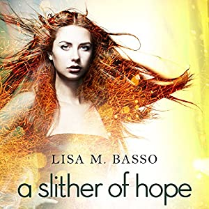 A Slither of Hope Audiobook