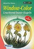 Window- Color. Leuchtend-bunte Kugeln