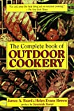 The Complete Book of Outdoor Cookery (1569247528) by Beard, James A.