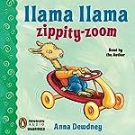 Llama Llama Zippity-Zoom! | Anna Dewdney