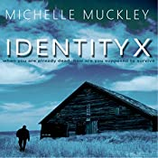 Identity X: A Ben Stone Thriller, Book 1 | Michelle L. Muckley