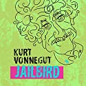 Jailbird (       UNABRIDGED) by Kurt Vonnegut Narrated by Richard Ferrone