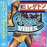 echange, troc Various Artists - Street Vibes, Vol. 3