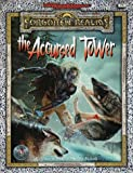 The Accursed Tower: Adventure (0786913371) by Salvatore, R. A.