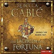 Das Lächeln der Fortuna (Waringham-Saga 1) | Rebecca Gablé