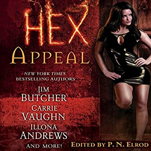 Hex Appeal | [Jim Butcher, Carrie Vaughn, Ilona Andrews, Simon R. Green, Rachel Caine, Erica Hayes, P. N. Elrod (author/editor)]