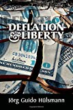 Deflation and Liberty