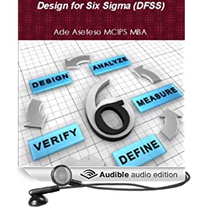 Design For Six Sigma (DFSS) (Unabridged)