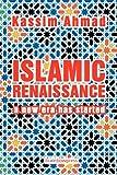 Kassim Ahmad Islamic Renaissance: A New Era Has Started