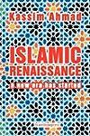 Islamic Renaissance: A New Era Has St...