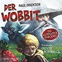 Der Wobbit: oder Einmal Hin- und Rückfahrt, bitte! Hörbuch von Paul Erickson Gesprochen von: Oliver Rohrbeck