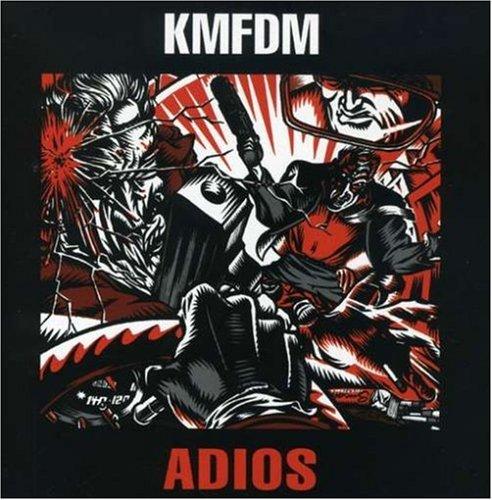 KMFDM - Adios - Zortam Music
