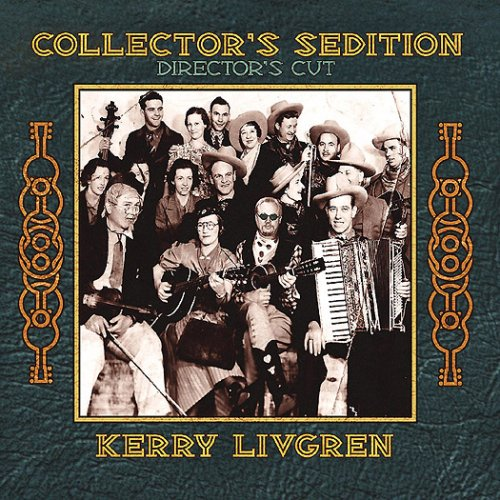 Kerry Livgren: Collector's Sedition (Director's Cut)