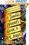 The Thinking Woman's Guide to Real Ma...