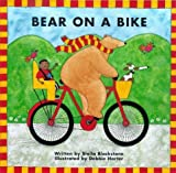 img - for Bear on a Bike (Bear Series) by Blackstone, Stella (March 1, 1999) Hardcover book / textbook / text book