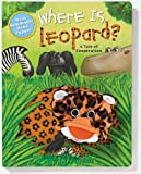 Where is Leopard: A Tale of Cooperation (Puppet & Story Book) (0794411282) by Wax, Wendy
