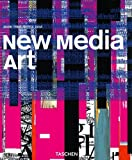 New Media Art (Taschen Basic Art Series)