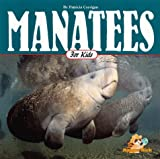 img - for Manatees for Kids (Wildlife for Kids Series) book / textbook / text book