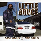 echange, troc Little Bruce - Base Rock 2 Pimp Socks