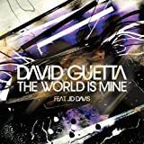 The World Is Mine - F*** Me I'M Famous Remix (David Guetta - Joachim Garraud)