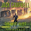 Steadfast: The Lost Fleet: Beyond the Frontier, Book 4 (       UNABRIDGED) by Jack Campbell Narrated by Christian Rummel