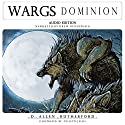 Wargs: Dominion: Wargs Trilogy, Book 2 Audiobook by D. Allen Rutherford Narrated by Drew Henderson