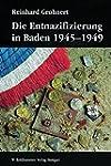 Die Entnazifizierung in Baden 1945-19...