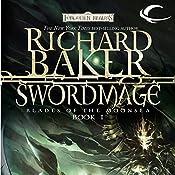 Swordmage: Forgotten Realms: Blades of the Moonsea, Book 1 | Richard Baker