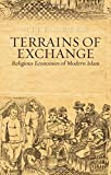 "Nile Green, ""Terrains of Exchange: Religious Economies of Global Islam"" (Oxford UP, 2015)"