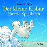 Der kleine Eisbär. Puzzle Spielbuch (3314014279) by Hans de Beer
