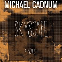 Skyscape: A Novel Audiobook by Michael Cadnum Narrated by Peter Berkrot