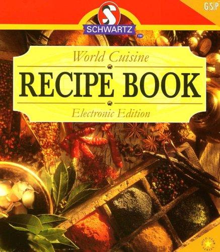 Schwartz World Cuisine Recipe Book