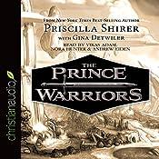The Prince Warriors | Priscilla Shirer, Gina Detwiler